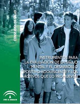 Instrumentos para evaluar el desarrollo positivo adolescente y los activos familiares, escolares y comunitarios que lo promueven.