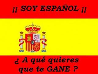 Soy español, ¿a qué quieres que te gane?