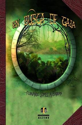 En busca de Gaia Fernando Gómez Albarrán