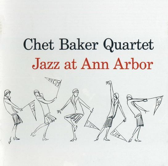 Chet Baker Quartet at Ann Arbor