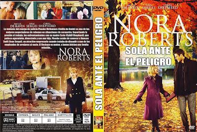 Sola ante el peligro-Nora Roberts