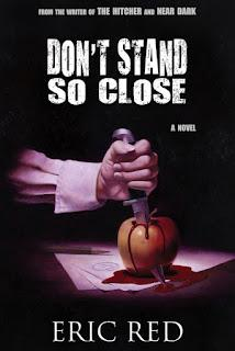 Don't Stand so Close, la primera novela de Eric Red