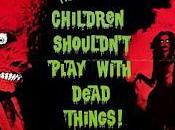 niños deben jugar cosas muertas Children Shouldn't Play with Dead Things (1973)