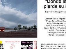 """Exposición fotografía """"donde ciudad pierde nombre"""""""