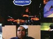 Negroni's Trio Live