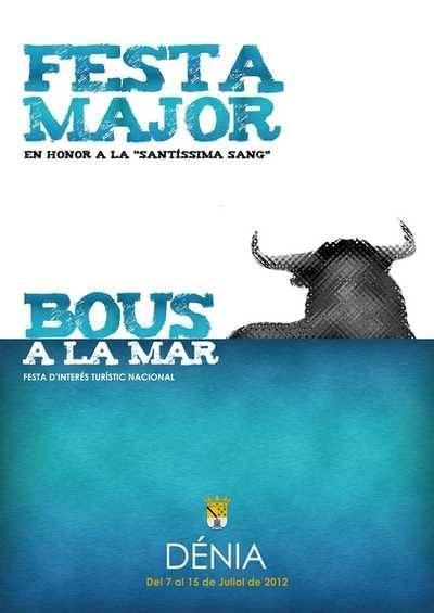 Denia. Festa Major y Bous a la Mar de Dénia 2012
