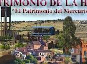 Almadén nombrada ciudad Patrimonio Humanidad UNESCO