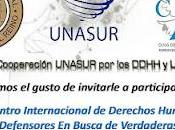 """Encuentro Internacional Derechos Humanos """"Victimas Defensores Busca Verdaderas Soluciones"""" Bogotá Colombia"""