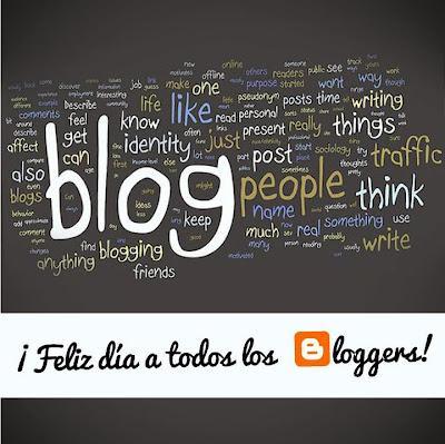 ¡Felíz día, blogueros!