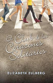 El club de los corazones solitarios - Elizabeth Eulberg