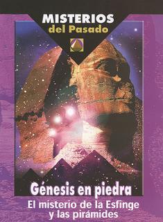 Misterios del pasado 1. El Misterio de la Esfinge y La Piramide