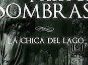 PUEBLO SOMBRAS. chica lago