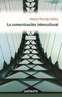 2ª Edición de: La comunicación intercultural de Miguel Rodrigo Alsina