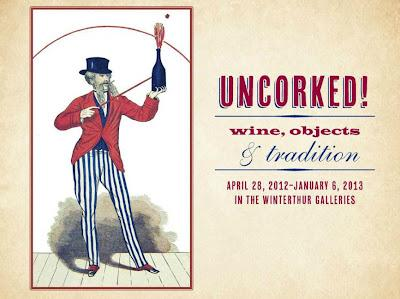 Uncorked! Wine, Objects & Tradition