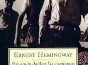 quién doblan campanas Ernest Hemingway