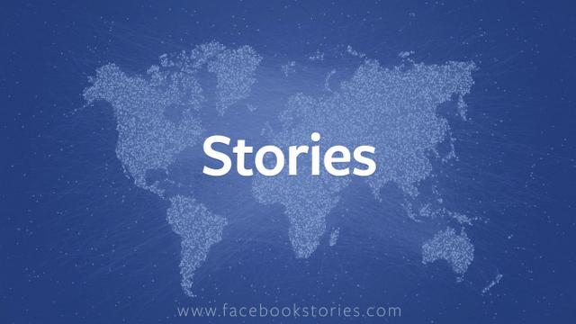 Facebook Stories, para recolectar historias extraordinarias!