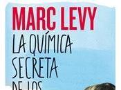 Reseña química secreta encuentros Marc Levy