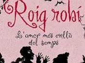 Literatura: Roig Robí (Rubí)