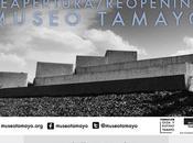 Reapertura Museo Tamayo Arte Contemporáneo