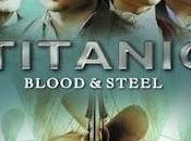 Sangre Acero (2012): miniserie sobre Titanic
