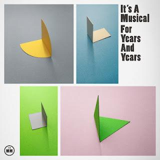 [Disco] It's A Musical - For Years And Years (2012)