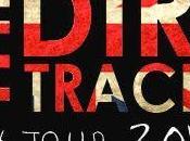 "DIRT TRACKS Estarán Presentando ""The Madding Crowd"" Liverpool, Londres, Manchester..."