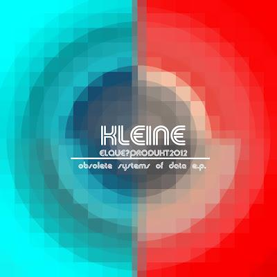 KLEINE obsolete systems of data e.p.