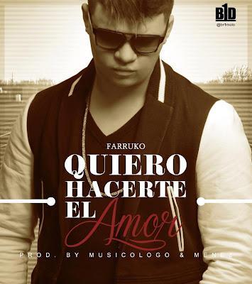 Cover Farruko Quiero Hacerte El Amor Prod By Musicologo