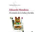 enredo bolsa vida Eduardo Mendoza
