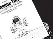 """esta venta libro """"Masque Tinta"""" humor cosa sera."""