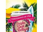 Reseña Confesiones Trilpe Shot Betty