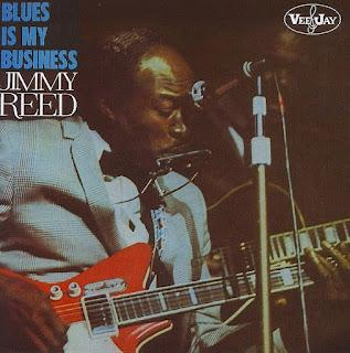 JIMMY REED  - BLUES IS MY BUSINESS  (1976)