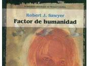 Robert Sawyer. Factor humanidad