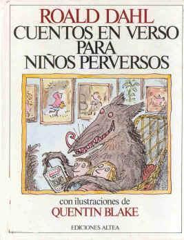 Caperucita Roja y el Lobo, de Roald Dahl.