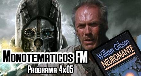 4x05 (Dishonored, Sin perdón, Neuromante...)