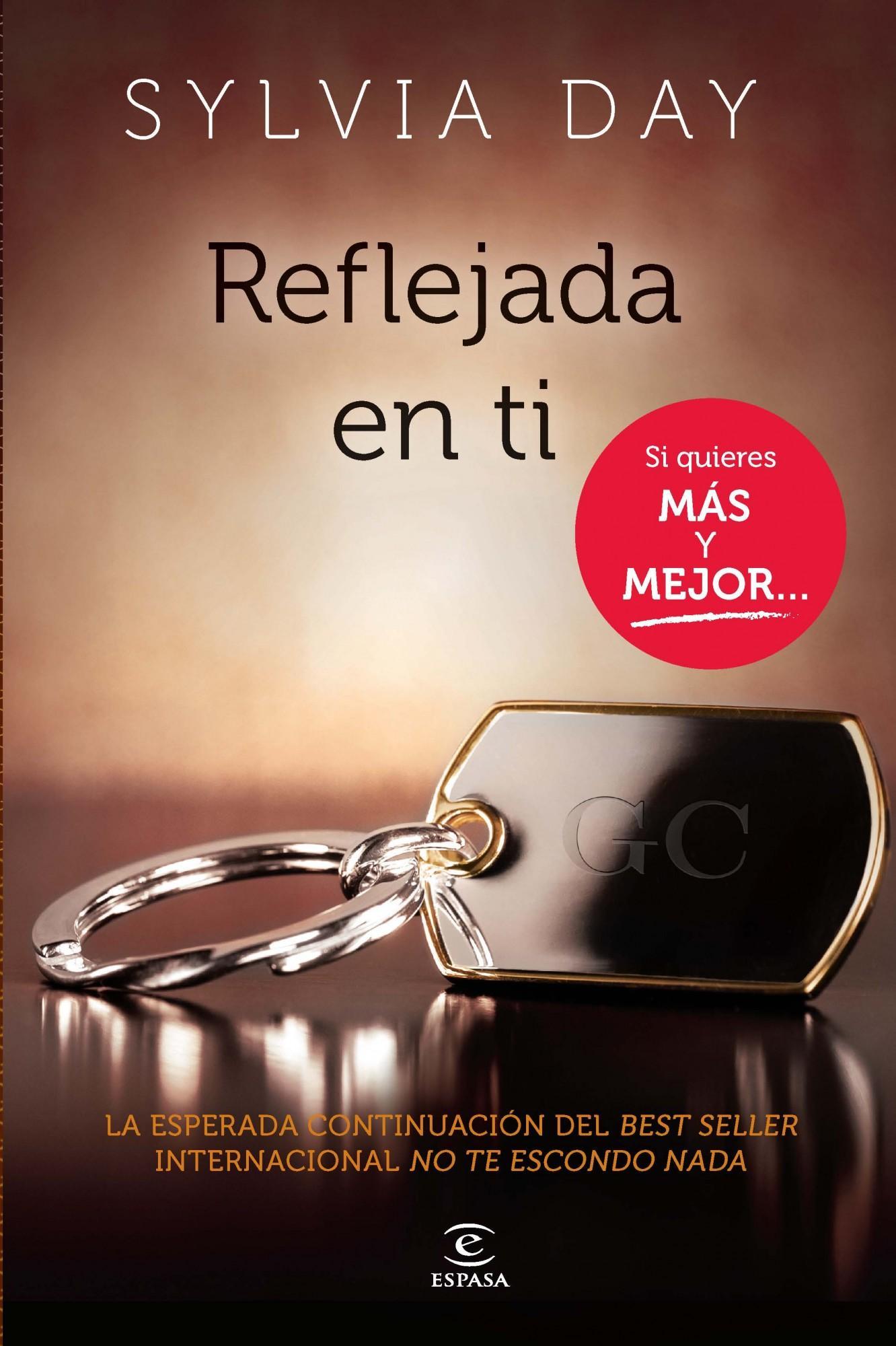 Reflejada en ti Editorial: Editorial Espasa / 2 Noviembre 2012