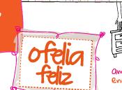 Imperdibles Ofelia Feliz