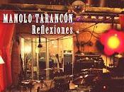 Manolo Tarancón Reflexiones (2012)