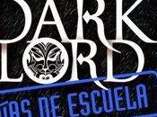 Reseña Dark Lord Días Escuela Jamie Thomson