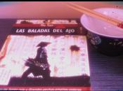 'Las baladas ajo'