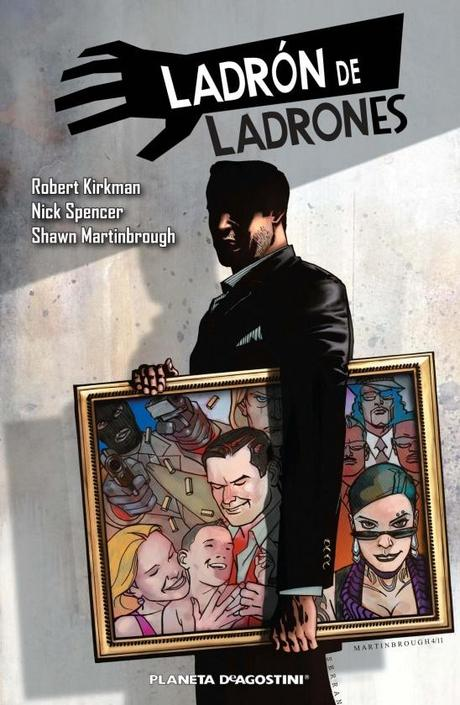 LADRÓN DE LADRONES de Nick Spencer y Shawn Martinbrough