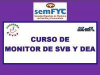 ADMITIDOS CURSO DE MONITOR SOPORTE VITAL BASICO Y DEA ( PROGRAMA ESVAP) SEMFYC. EDICION 21 Y 22 DE NOVIEMBRE DE 2012