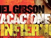 Gibson. Vacaciones infierno