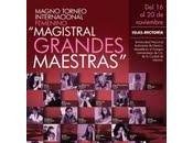 "Adrenalina belleza segundo eliminatorias Magno Torneo Interncional Femenino ""Magistral Grandes Maestras"""