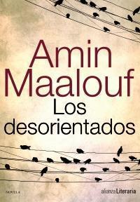 Los desorientados. Amin Maalouf