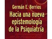 Hacia nueva epistemología Psiquiatría Berríos