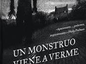 Novedad Editorial DeBolsillo: monstruo viene verme', Patrick Nesss