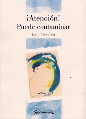 Presentación de ¡Atención! Puede contaminar, de Julio Pavanetti