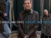 Brad Mehldau Trio: Where Start
