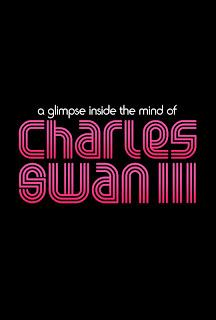 A Glimpse Inside the Mind of Charles Swan III: trailer